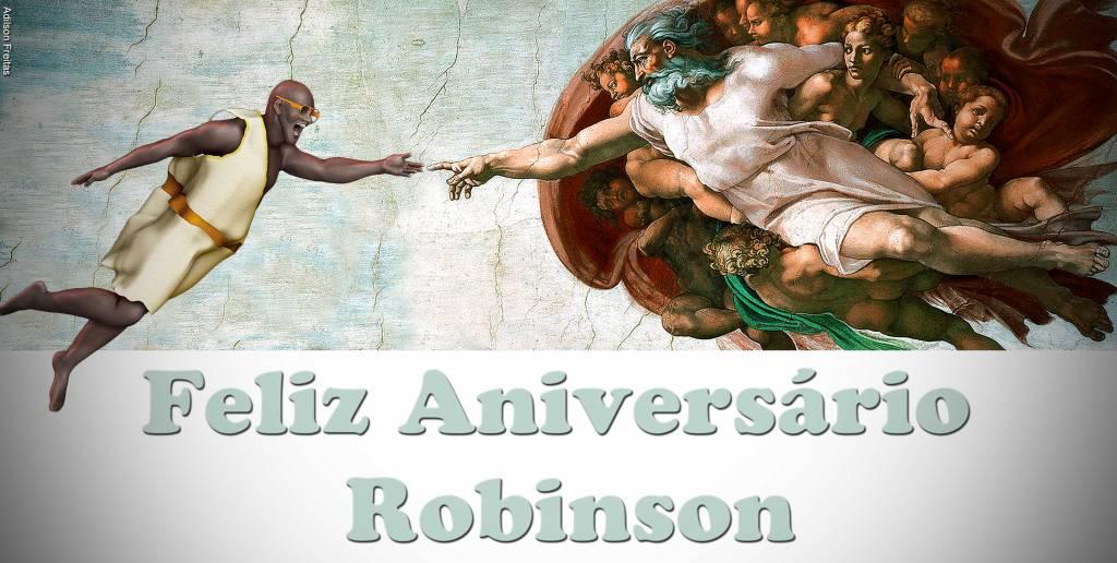 Presente de aniversário para um grande amigo Robinson